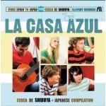 "La Casa Azulベストアルバム日本盤""Cerca de Shibuya""発売!"